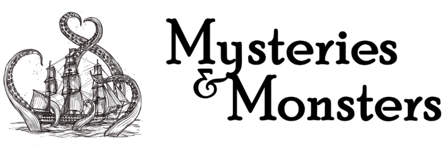 Mysteries and Monsters